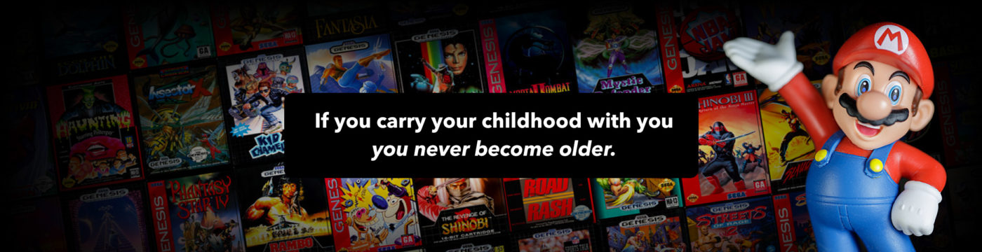 Retro Game Collector tag line: If you carry your childhood with you, you never become older. Banner to enter our Retro Game Shop.
